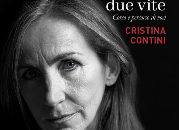 Una vita, due vite. L'autobiografia di Cristina Contini