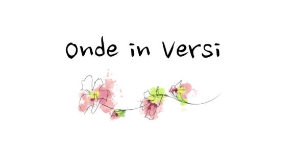 Onde in Versi #01 – Amore mai nato